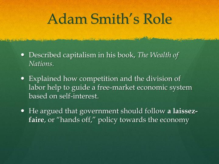 Adam Smith's Role