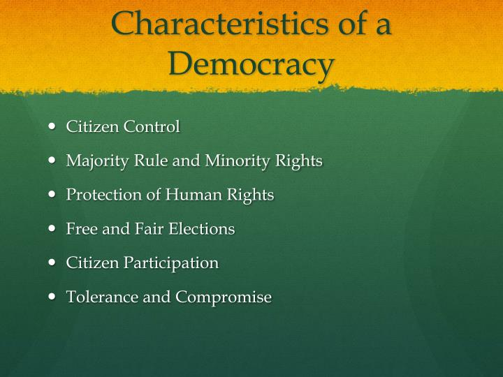 Characteristics of a Democracy