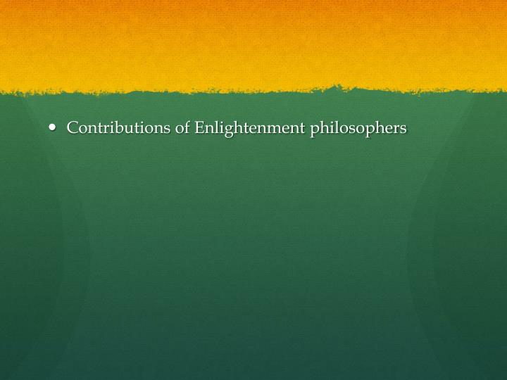 Contributions of Enlightenment philosophers