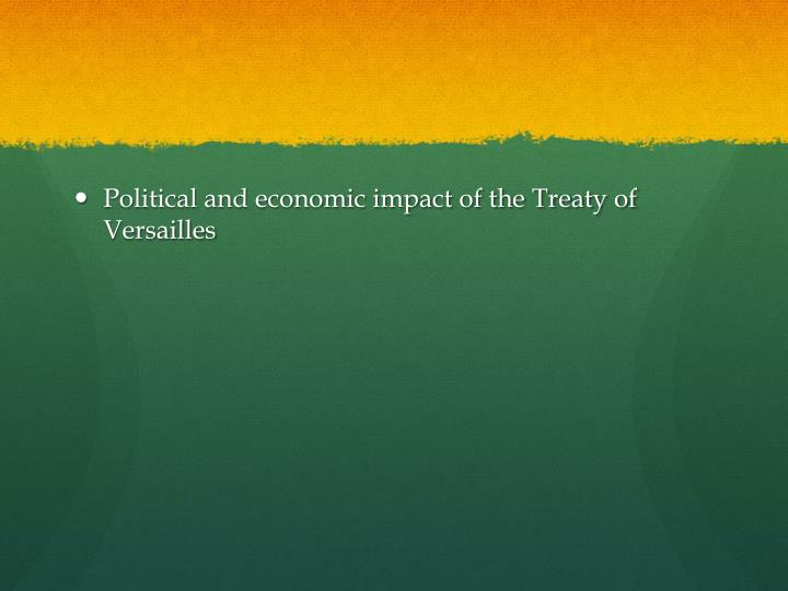 Political and economic impact of the Treaty of Versailles