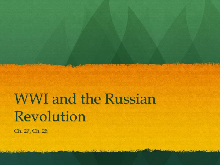 WWI and the Russian Revolution
