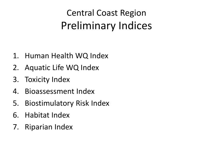 Central coast region preliminary indices