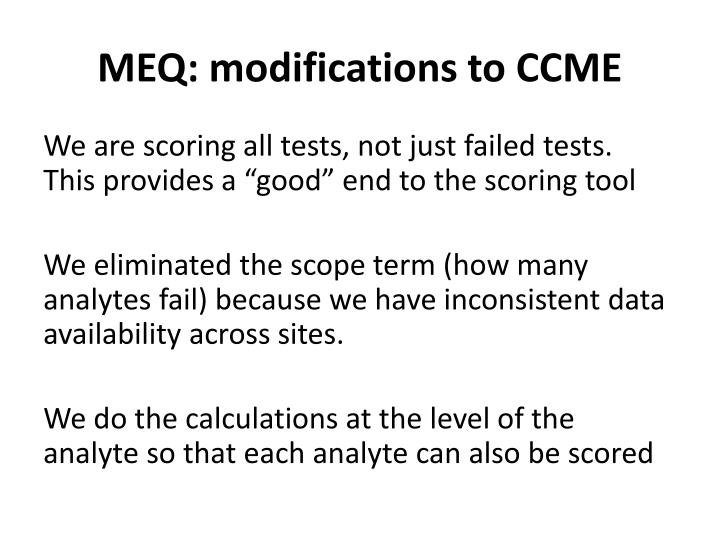 MEQ: modifications to CCME