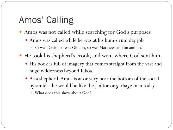 Amos' Calling