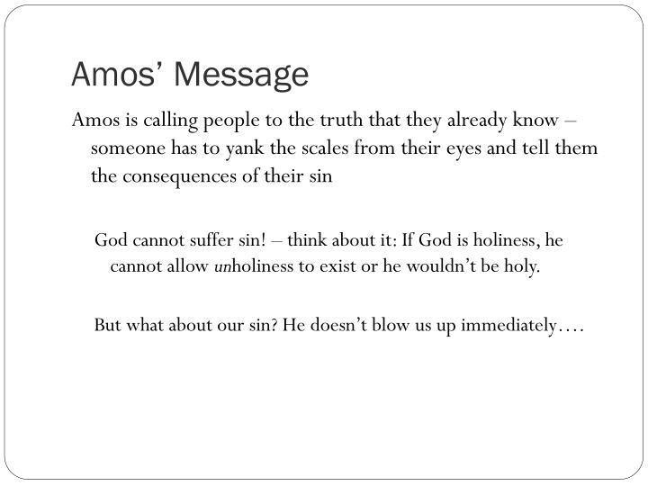 Amos' Message