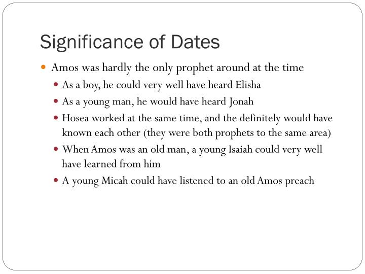 Significance of Dates