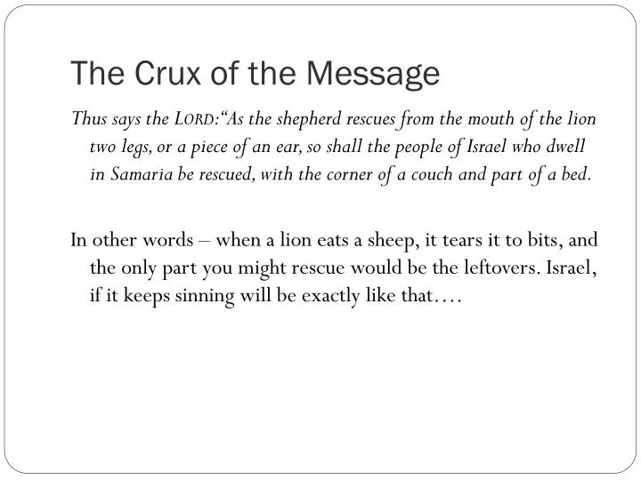The Crux of the Message