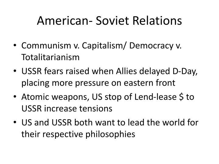 American- Soviet Relations