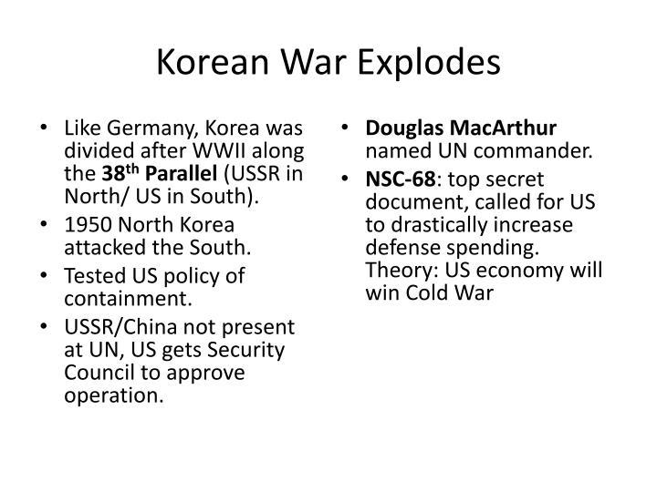 Korean War Explodes