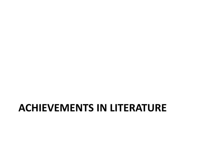 Achievements in Literature