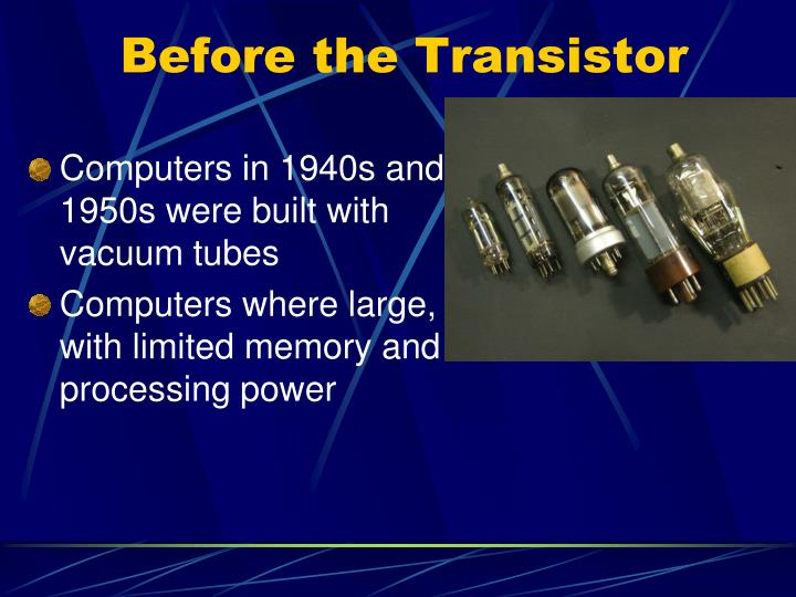 Before the Transistor