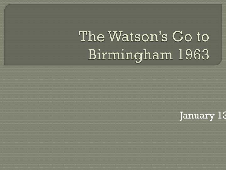 The Watson's Go to Birmingham 1963