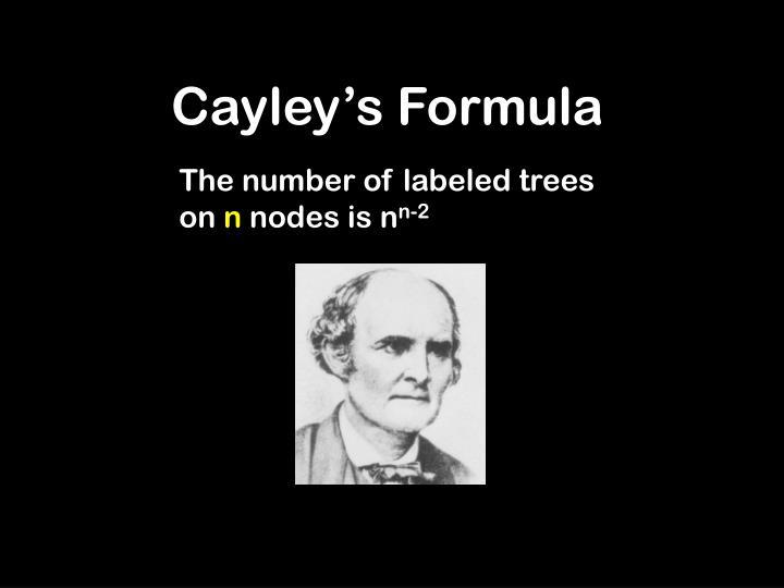 Cayley's Formula