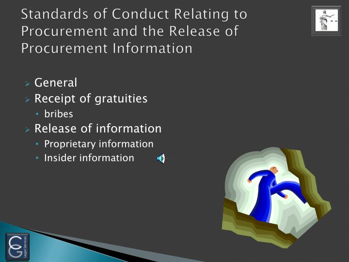 Standards of Conduct Relating to Procurement and the Release of Procurement Information