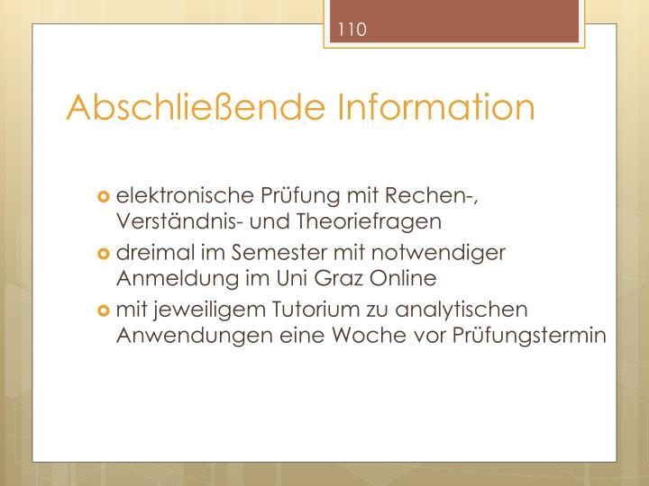 Abschließende Information