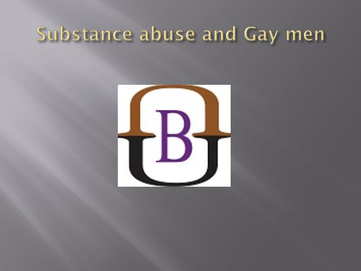 Substance abuse and Gay men