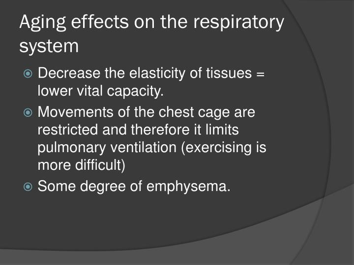 Aging effects on the respiratory system