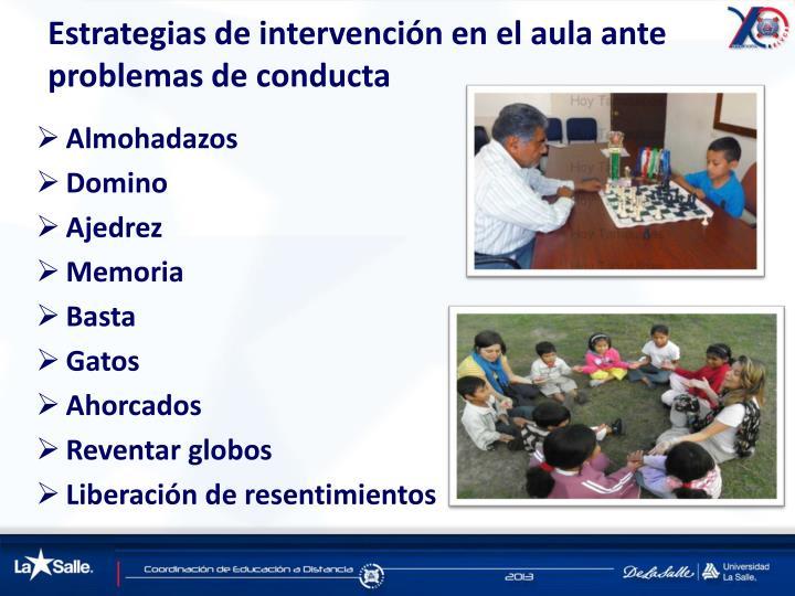 Estrategias de intervención en el aula ante problemas de conducta