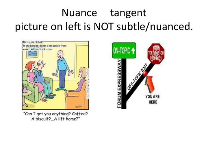 Nuance     tangent