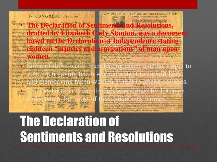 declaration of sentiments and resolution analysis History of woman suffrage  [seneca falls, ny | 19-20 july 1848] declaration of sentiments  the only resolution that was not unanimously adopted was the ninth .
