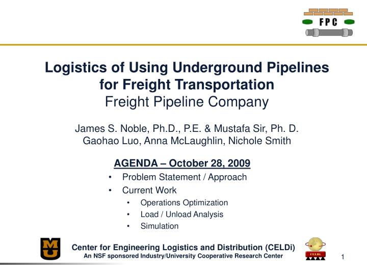 Logistics of Using Underground Pipelines for Freight Transportation
