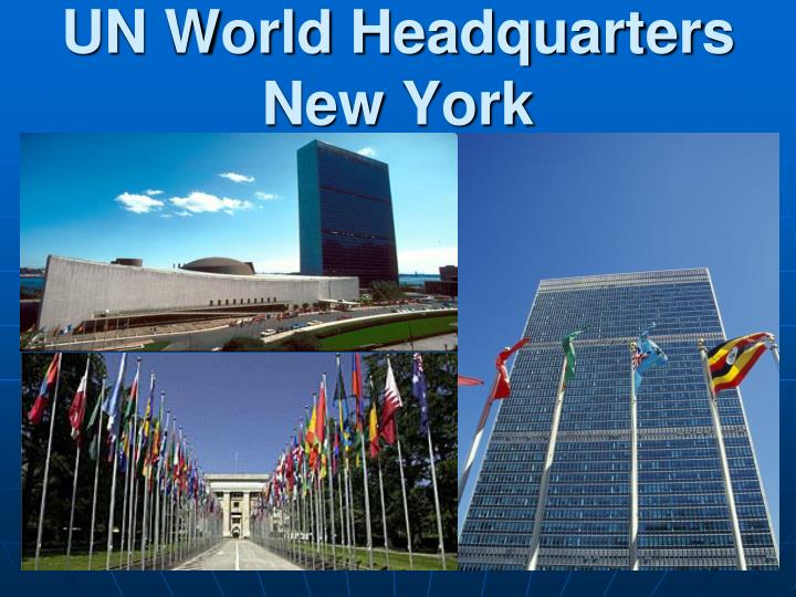 UN World Headquarters