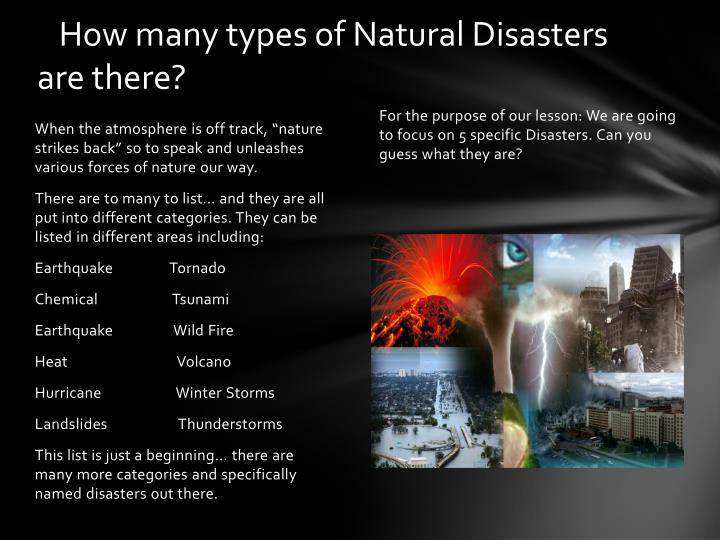 How many types of Natural Disasters       are there?