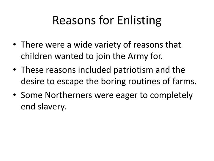 Reasons for Enlisting