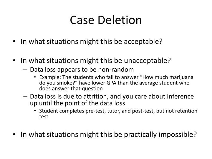 Case Deletion