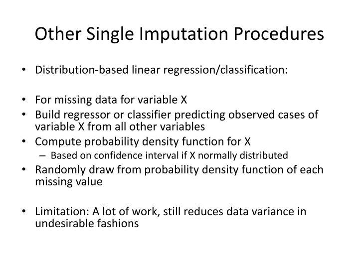 Other Single Imputation Procedures