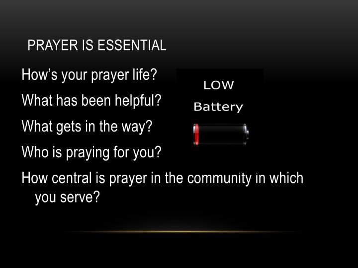 Prayer is Essential