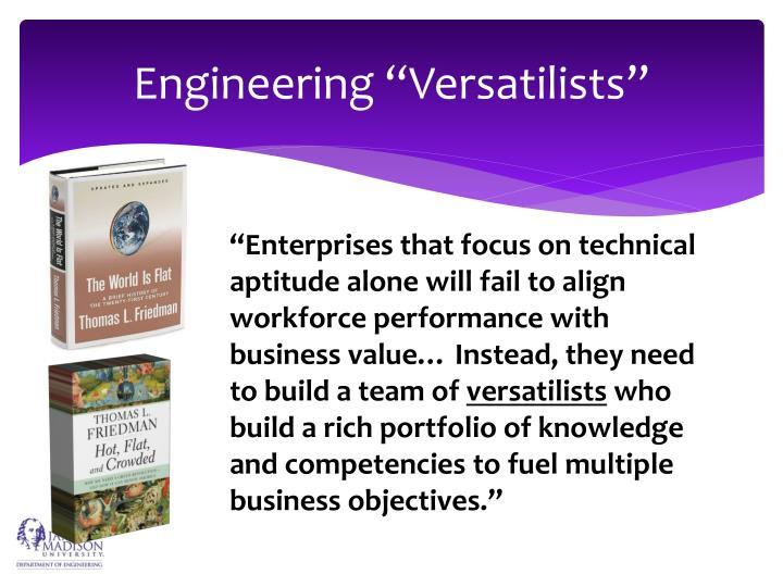 "Engineering ""Versatilists"""