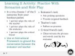 learning ii activity practice with scenarios and role play