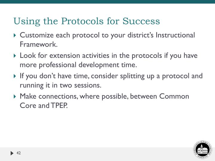 Using the Protocols for Success