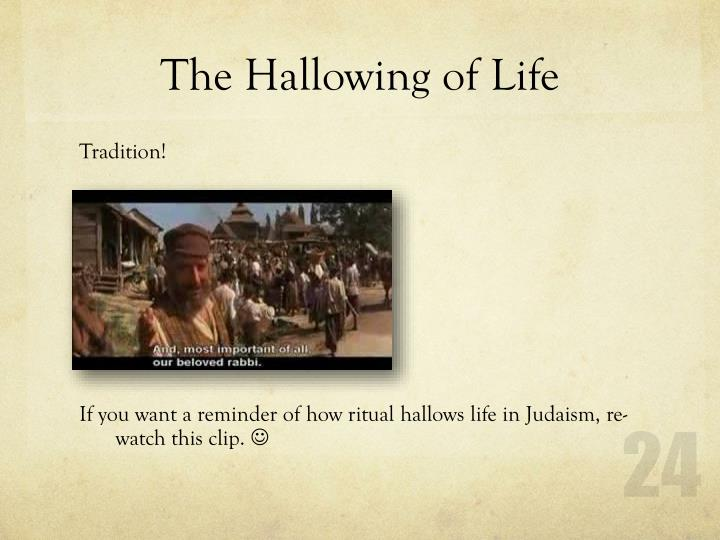 The Hallowing of Life