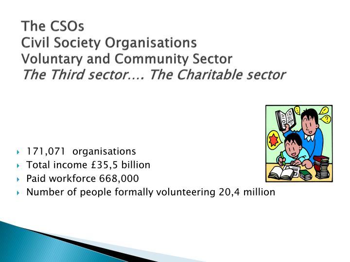 The CSOs