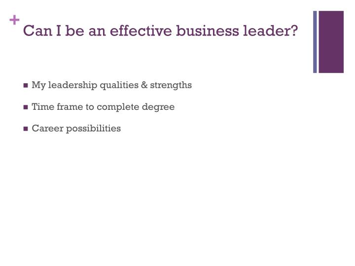 Can I be an effective business leader?