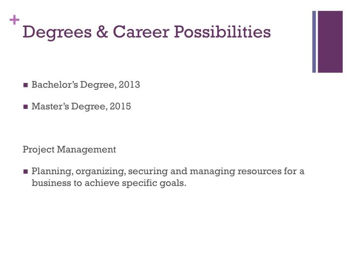 Degrees & Career Possibilities