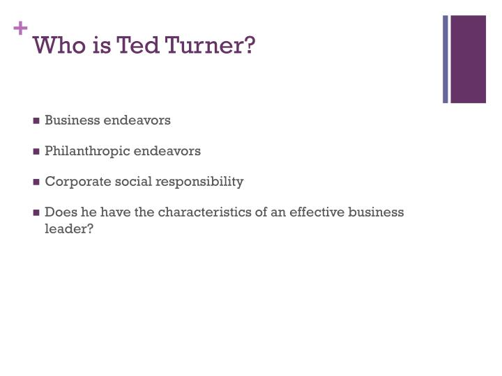 Who is Ted Turner?