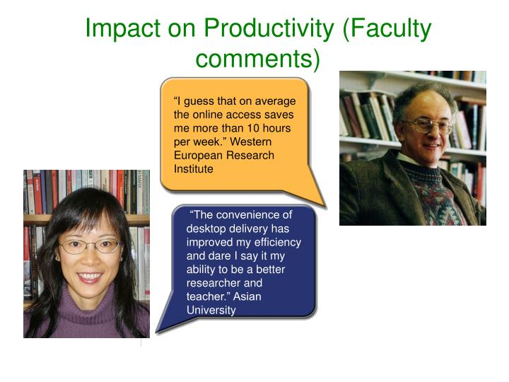 Impact on Productivity (Faculty comments)