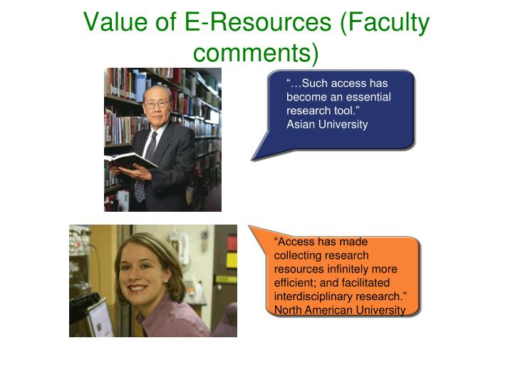 Value of E-Resources (Faculty comments)