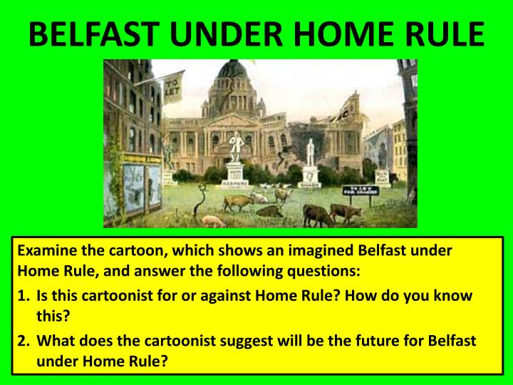 BELFAST UNDER HOME RULE