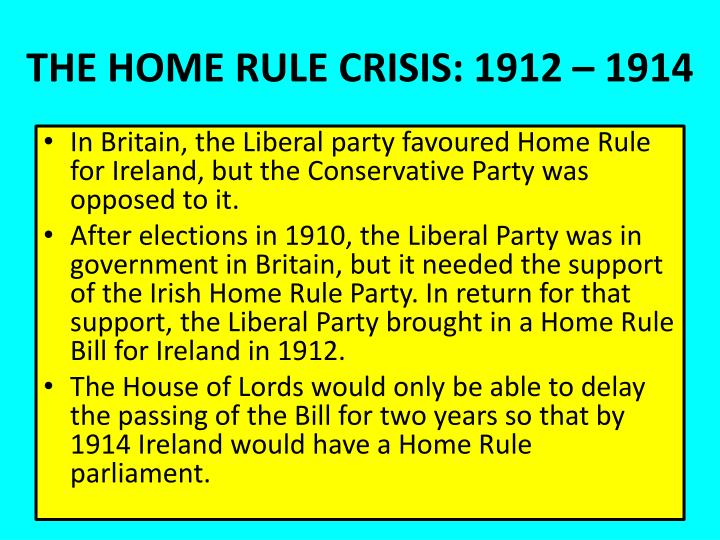 THE HOME RULE CRISIS: 1912 – 1914