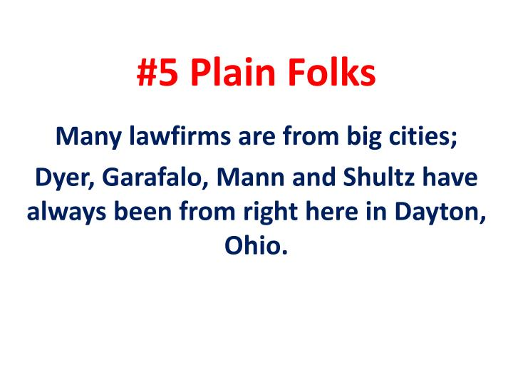 #5 Plain Folks