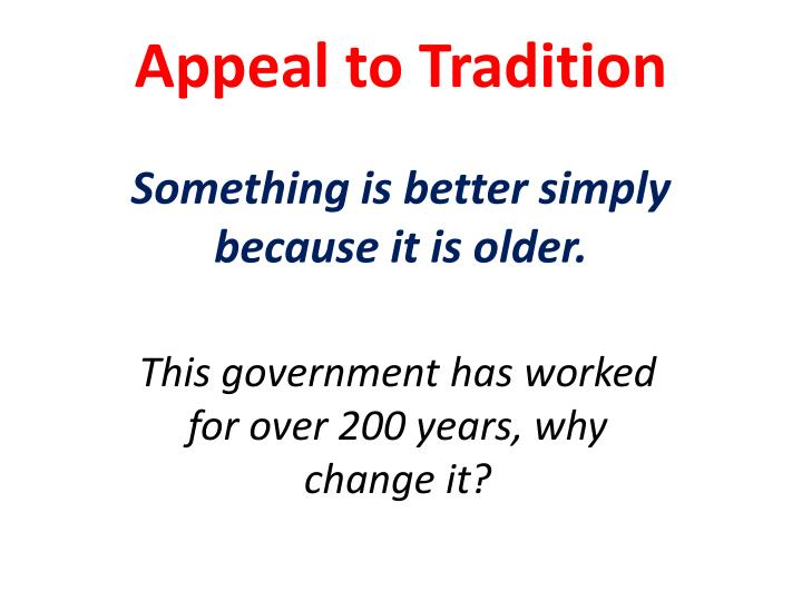 Appeal to Tradition
