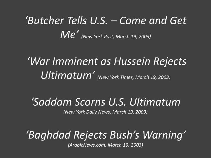 'Butcher Tells U.S. – Come and Get Me'