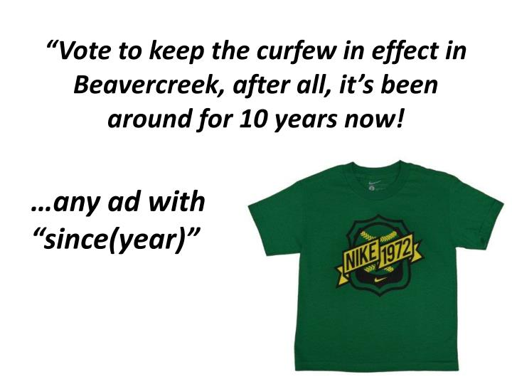 """Vote to keep the curfew in effect in Beavercreek, after all, it's been around for 10 years now!"