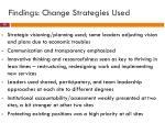 findings change strategies used