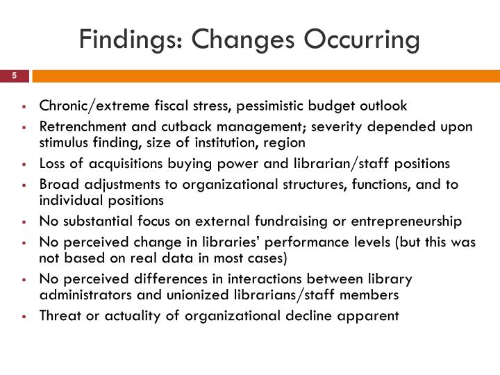 Findings: Changes Occurring