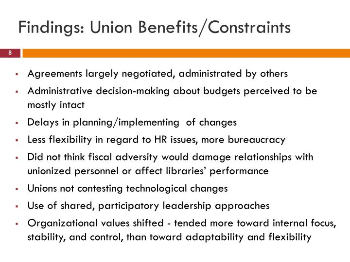 Findings: Union Benefits/Constraints
